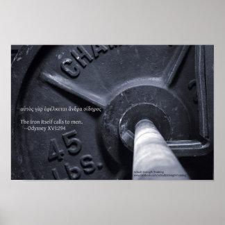 El hierro sí mismo llama a los hombres póster