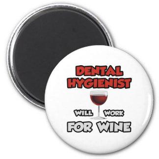 El higienista dental… trabajará para el vino imán redondo 5 cm