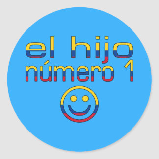 El Hijo Número 1 - Number 1 Son in Colombian Classic Round Sticker