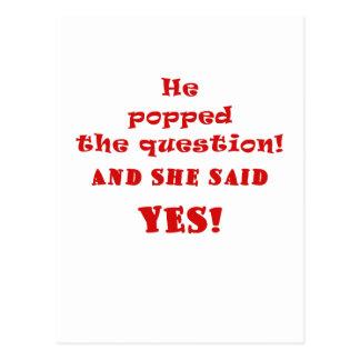 Él hizo estallar la pregunta y ella dijo sí postal