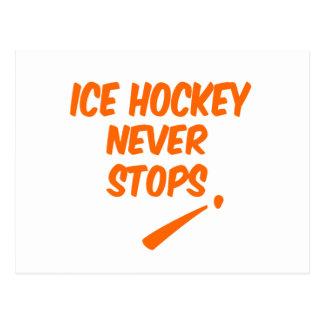 El hockey sobre hielo nunca para postal
