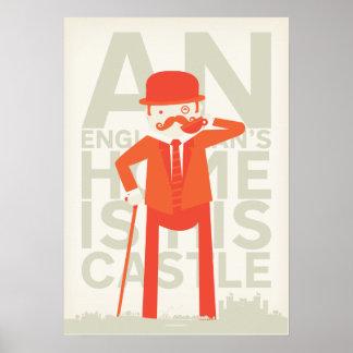 El hogar de un inglés es su castillo posters