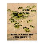¡El hogar es adonde el ejército nos cae! Tarjetas Postales