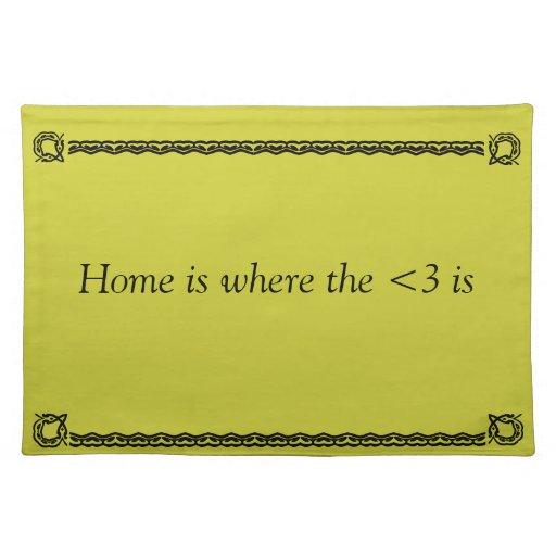 El hogar es donde está el <3 manteles individuales