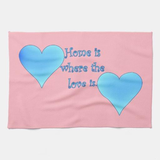 El hogar es donde está el amor toalla de mano