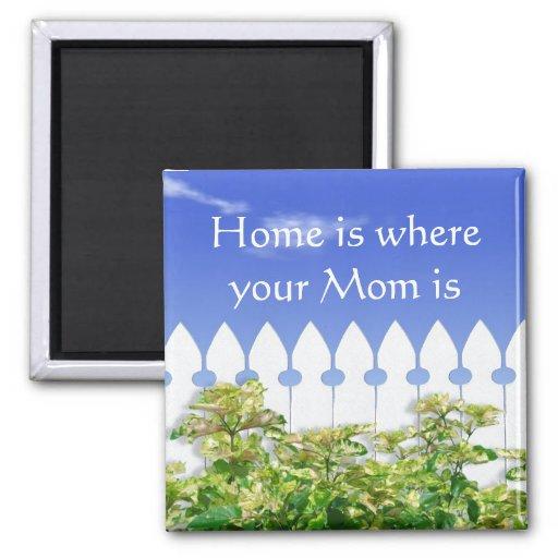 El hogar es donde está imán su mamá de la cita