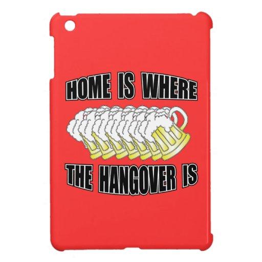 ¡El hogar es donde está la resaca! iPad Mini Protector
