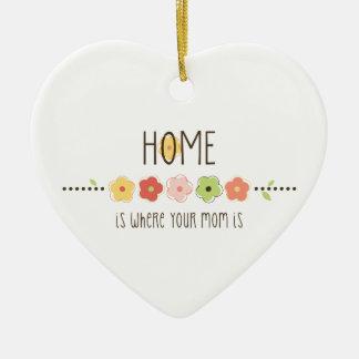 El hogar es donde está su mamá ornato