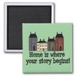 ¡El hogar es donde su historia comienza! Imán De Frigorifico