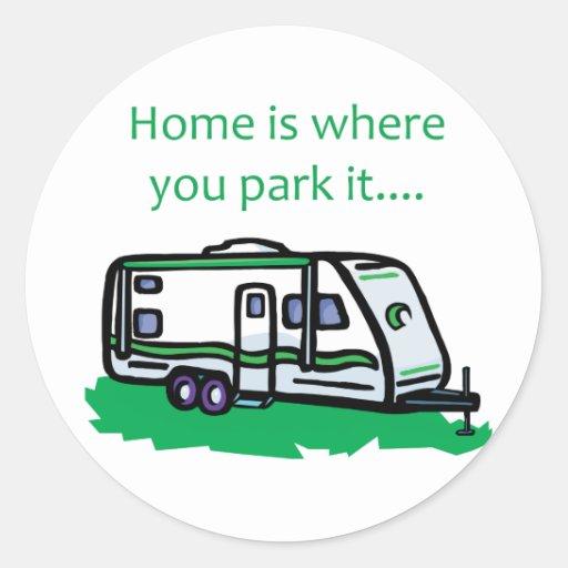 El hogar es donde usted lo parquea pegatina redonda