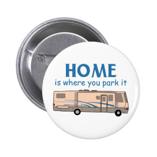 El hogar es donde usted lo parquea pin redondo 5 cm