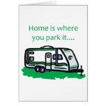 El hogar es donde usted lo parquea tarjeta