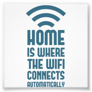 El hogar es donde WIFI conecta automáticamente Arte Fotográfico