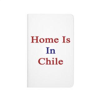 El hogar está en Chile