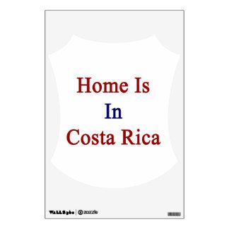 El hogar está en Costa Rica