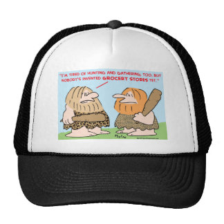 el hombre de las cavernas inventó colmados gorras de camionero