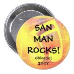 ¡El hombre de San oscila II Chicago! 2007 Pin