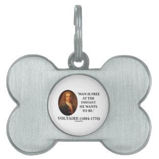 El hombre de Voltaire está libre en instante que Placas De Nombre De Mascota