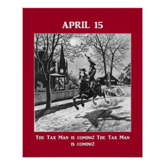 ¡El hombre del impuesto está viniendo! Póster