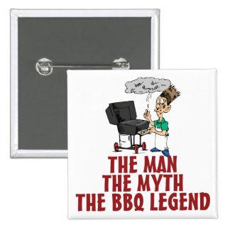 El hombre, el mito, la leyenda del Bbq Pins