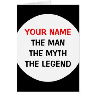 El hombre el mito la tarjeta de felicitación de la
