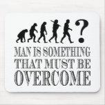 El hombre es algo que debe ser superado (Nietzsche Alfombrilla De Ratón