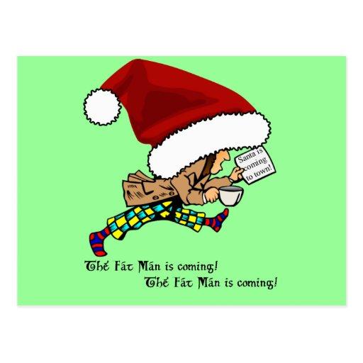 ¡El hombre gordo (Santa) está viniendo! Postal