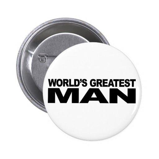 El hombre más grande del mundo pin