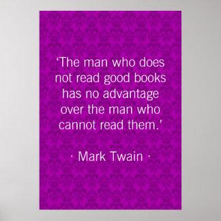 El hombre que no lee los buenos libros púrpuras posters