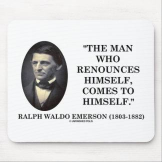 El hombre que se renuncia viene a sí mismo Emerson Mouse Pad