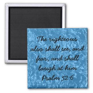 El honrado 52:6 del salmo del verso de la biblia imán cuadrado