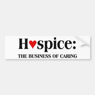 El hospicio está en el negocio de cuidar para otro etiqueta de parachoque