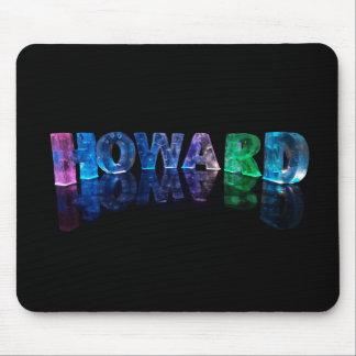 El Howard conocido en 3D se enciende (la fotografí Alfombrilla De Ratones