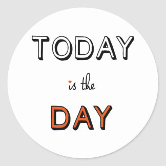 el hoy es el día, arte inspirado de la palabra etiqueta redonda
