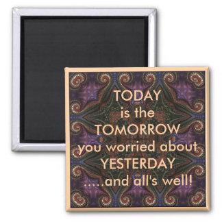 El hoy es la mañana que dice el imán del refrigera