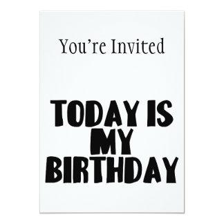 """El hoy es mi cumpleaños invitación 5"""" x 7"""""""