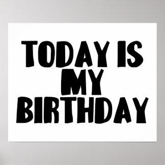 El hoy es mi cumpleaños póster