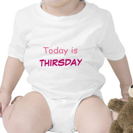 El hoy es Thirsday Trajes De Bebé