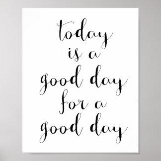 El hoy es un buen día para un poster del buen día