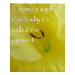 El hoy es un regalo posters