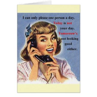 El hoy no es su día tarjeta de felicitación