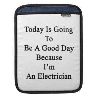 El hoy va a ser un buen día porque soy un Ele Funda Para iPads