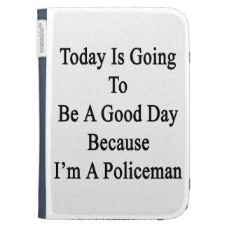 El hoy va a ser un buen día porque soy un Poli