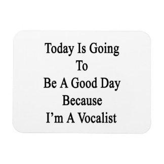 El hoy va a ser un buen día porque soy un Voca Iman Rectangular