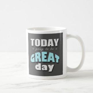 El hoy va a ser un gran día - taza azul