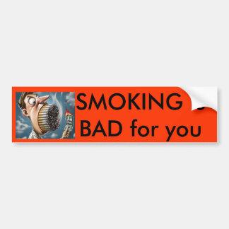 el humo, FUMANDO es MALO para usted Pegatina Para Auto