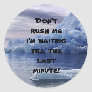 El iceberg, no me acomete que estoy esperando pegatina redonda