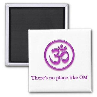 """El imán de OM de la yoga """"ningún lugar tiene gusto"""