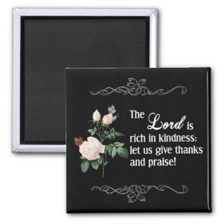 El imán del personalizado de señor Is Rich In Kind