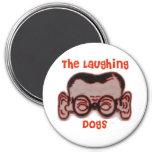 El imán principal de risa de Joe de los perros
